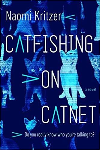 Book cover - Catfishing on Catnet by Naomi Kritzer