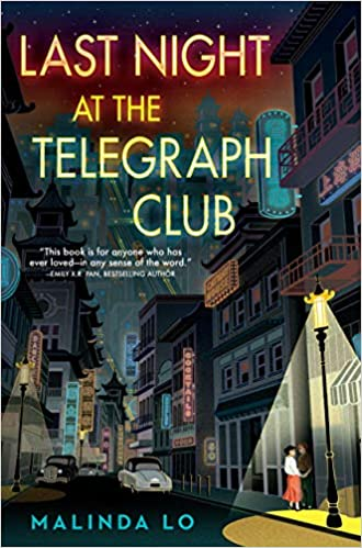 Book cover - Last Night at the Telegraph Club by Malinda Lo