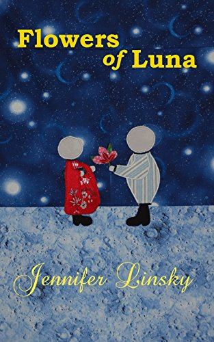 Book cover: Flowers of Luna by Jennifer Linsky